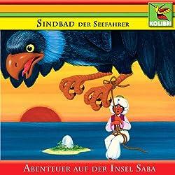 Sindbad der Seefahrer und die Abenteuer auf der Insel Saba