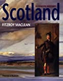 Scotland A Concise History Revised Edition Updated by Linklater, Fitzroy Maclean and Magnus Linklater, 0500282331