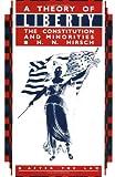A Theory of Liberty, H. N. Hirsch, 0415905869