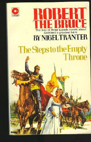 Robert the Bruce: Steps to the Empty Throne (Coronet Books)
