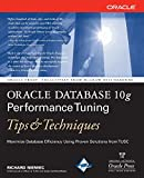 Oracle Database 10g Performance Tuning Tips & Techniques (Oracle Press)