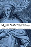 img - for Aquinas on the Beginning and End of Human Life book / textbook / text book