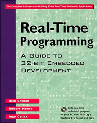 Real-Time Programming A Guide to 32-bit Embedded Development