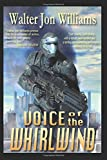 Voice of the Whirlwind: Author's Preferred Edition (Hardwired)