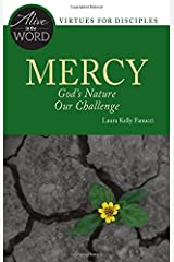 Mercy: God's Nature, Our Challenge (Alive in the Word) Paperback