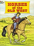 Horses of the Old West (Dover Nature Coloring Book)