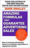 Amazing Formulas That Guarantee Advertising Sales, Mark Smalley, 0971700818