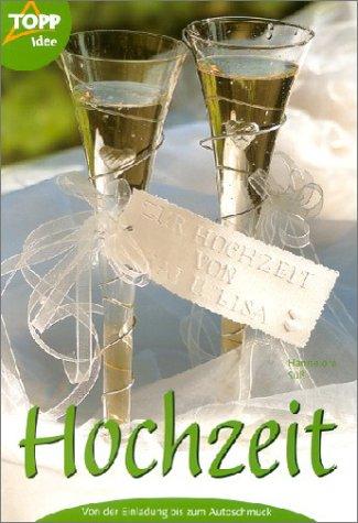 Hochzeit: Von der Einladung bis zum Autoschmuck