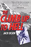 Front cover for the book The Climb Up to Hell by Jack Olsen