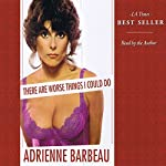 There Are Worse Things I Could Do | Adrienne Barbeau
