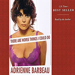 There Are Worse Things I Could Do Audiobook