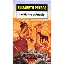 MAÎTRE D'ANUBIS (LE)