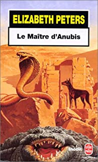 Le Maître d'Anubis par Elizabeth Peters
