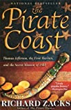 The Pirate Coast, Richard Zacks, 140130849X