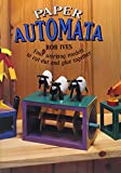 Paper Automata: Four Working Models to Cut Out & Glue Together