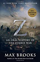 World War Z (Mass Market Movie Tie-In Edition): An Oral History of the Zombie War