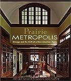 Prairie Metropolis, Patrick F. Cannon, 0764945955