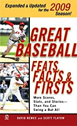 Great Baseball Feats, Facts, and Firsts (2009 Edition) (Great Baseball Feats, Facts & Firsts)