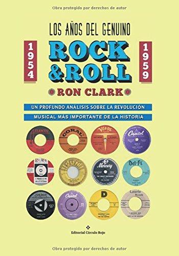 Los Años del Genuino Rock & Roll: Amazon.es: Clark, Ron: Libros