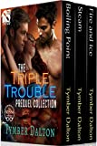 The Triple Trouble Collection, Volume 1 [Box Set] (Siren Publishing Menage Everlasting)