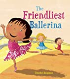 The Friendliest Ballerina, Tim Knapman, 1609922689