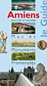Amiens : Musées Monuments Promenades par Carpi