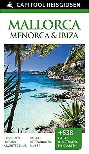 Capitool reisgidsen : Mallorca, Menorca en Ibiza: Amazon.es ...