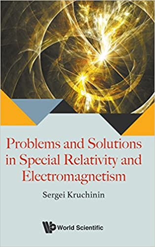 Book Problems and Solutions in Special Relativity and Electromagnetism