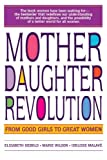 Mother Daughter Revolution, Elizabeth Debold, 0553374184