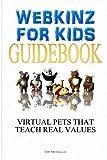 Webkinz for Kids, M. S. Publishing.com, 1451568363