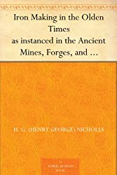 free iron making in the olden times ebook kindle download