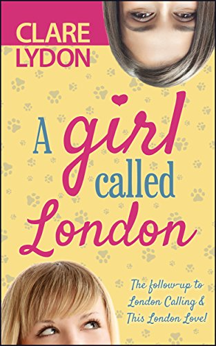 A Girl Called London (A London Romance) by [Lydon, Clare]