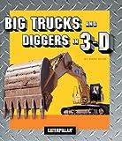 Big Trucks and Diggers in 3-D