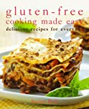 Gluten Free-Cooking Made Easy, Susan Bell, 1935217860