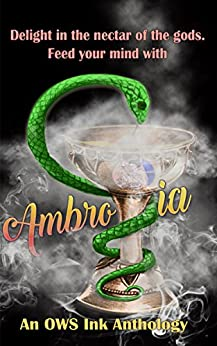 Ambrosia: A Poetry Anthology by [Keizer, Eric, Mabry, A.L., Trivett, Alyssa, Sakia, Mello, Roberts, Phillip Mathew, DeLoach, Sam, Overby, Stacy, Ayers, Stephanie, Falletta, Veronica]