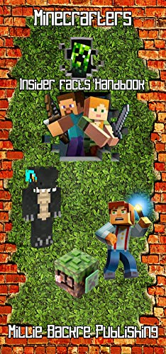 Minecrafters Insider facts Handbook: A definitive Mystery Book For Minecrafters. Amusement Tips and Traps, Indications and Insider facts For All Minecrafters. (Books For Minecrafters)]()