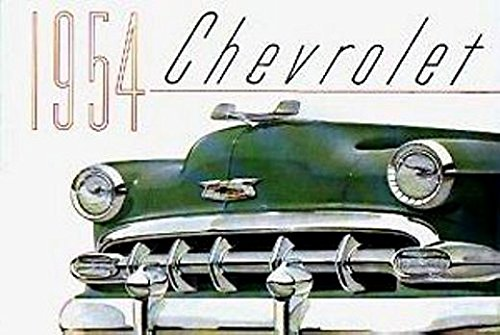 A BEAUTIFUL, FULL COLOR 1954 CHEVY PASSENGER CAR DEALERS SALES BROCHURE - INCLUDES Bel Air, One-Fifty 150, Two-Ten 210, Wagons, covertibles, Coupes, Sedans, 4-door, 2-door. CHEVROLET - ADVERTISMENT PAMPHLET AD