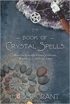 _FB2_ The Book Of Crystal Spells: Magical Uses For Stones, Crystals, Minerals ... And Even Sand. issue owned Staff Month formats suave Aunque