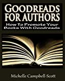 Goodreads for Authors, Michelle Campbell-Scott, 1482689960