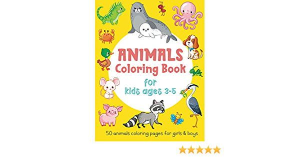 Animals Coloring Book For Kids Ages 3-5: 50 Animals Coloring Pages For  Girls & Boys: Simple And Fun Coloring Book For Toddlers, Gift Idea): Smart  Little Owl: 9798639111051: Amazon.com: Books