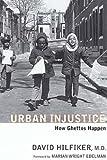 Image of Urban Injustice: How Ghettos Happen