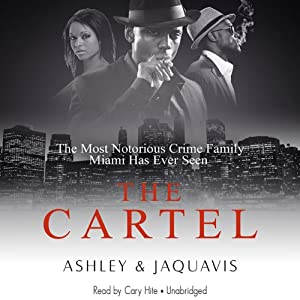 Amazon the cartel audible audio edition cary hite ashley amazon the cartel audible audio edition cary hite ashley jaquavis inc and buck 50 productions llc blackstone audio books fandeluxe