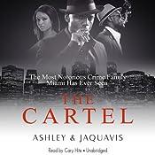 The Cartel |  Ashley & Jaquavis