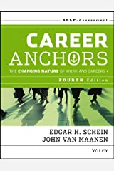 Career Anchors: The Changing Nature of Careers Self Assessment Paperback