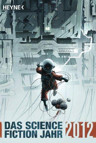 Das Science Fiction Jahr 2012 (German Edition)