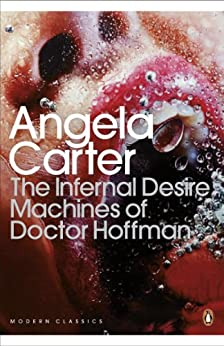 The infernal desire machines of doctor hoffman penguin modern look inside this book the infernal desire machines of doctor hoffman penguin modern classics by carter fandeluxe Image collections