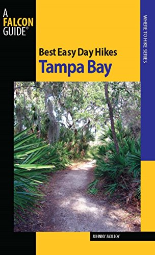 Best Easy Day Hikes Tampa Bay (Best Easy Day Hikes -