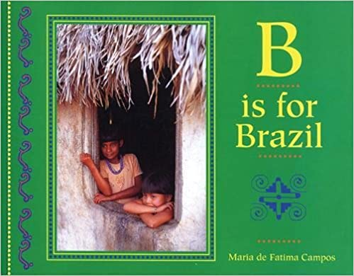 B is for Brazil (World Alphabet)