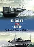 E-Boat vs MTB: The English Channel 1941–45 (Duel)