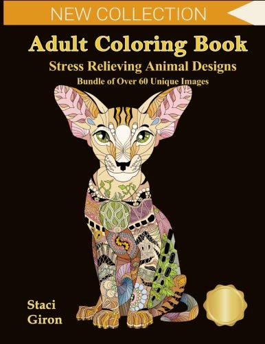 Adult Coloring Book : Stress Relieving Animal Designs: Bundle of Over 60 Unique Designs - Featuring Animals, Reptiles | with Mandalas, Flowers and Paisley Patterns -